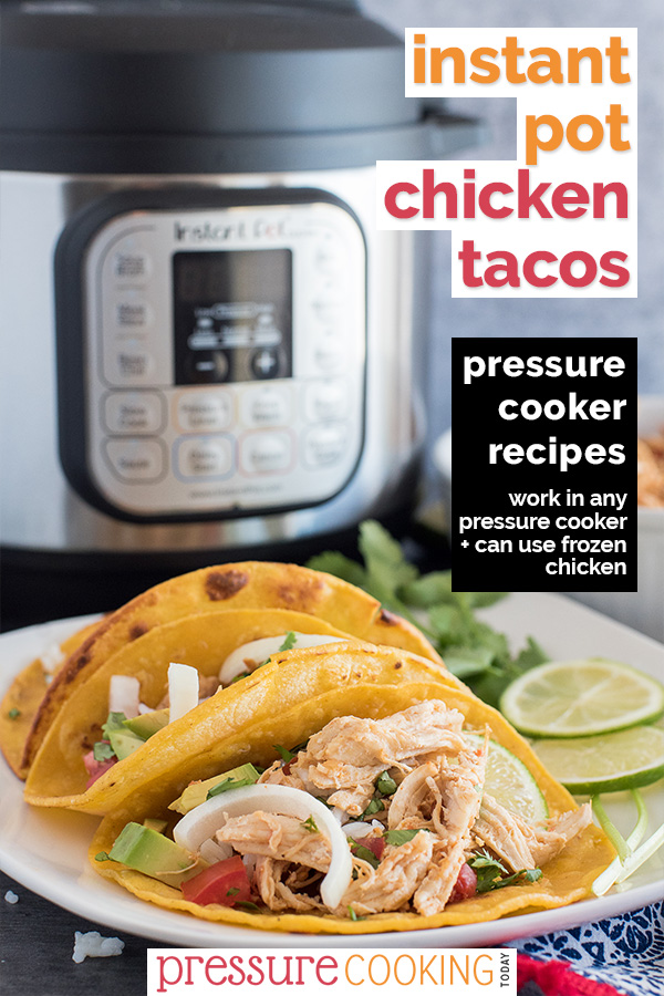 Pinterest Image for Instant Pot Chicken Tacos by Pressure Cooking Today