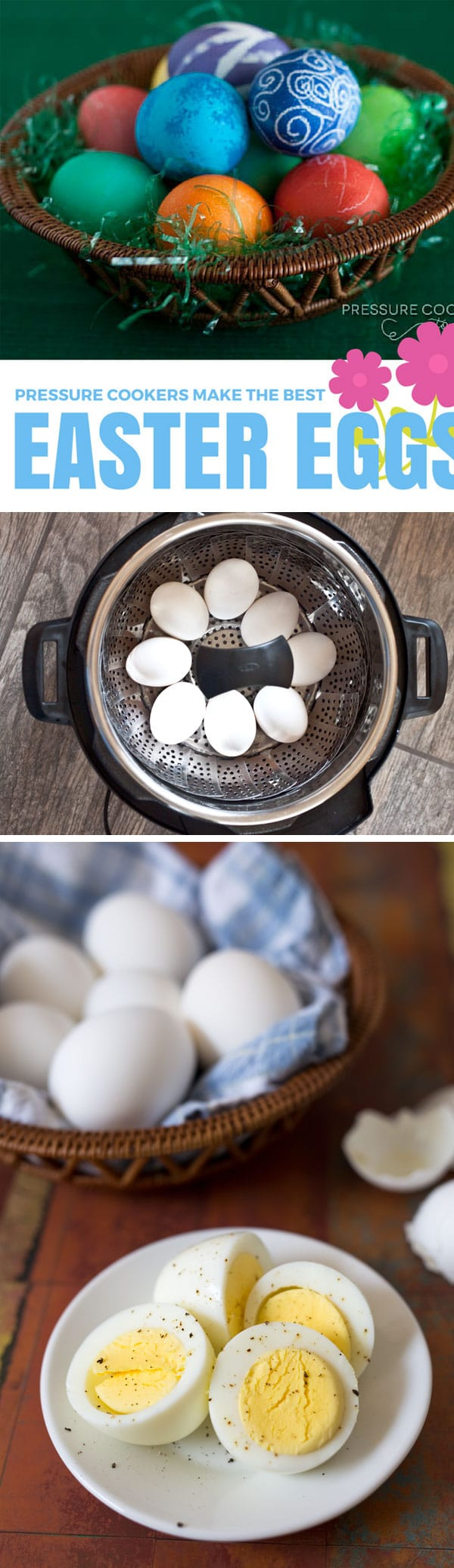 Hard Boiled Eggs for Easter in the Pressure Cooker - the best way to cook hard boiled eggs.