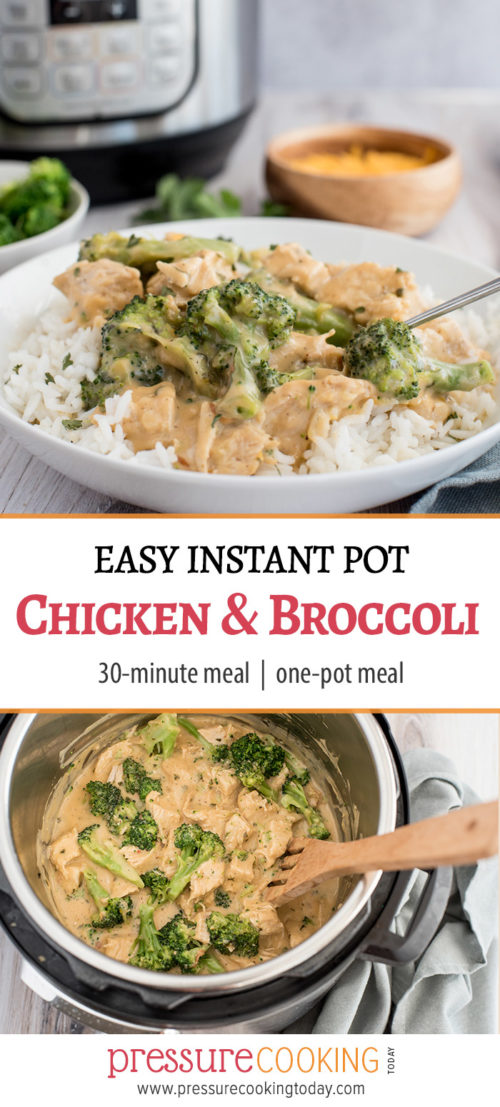 Pinterest Image for Instant Pot / Pressure Cooker Chicken and Broccoli over rice with a cheddar cheese sauce by Pressure Cooking Today