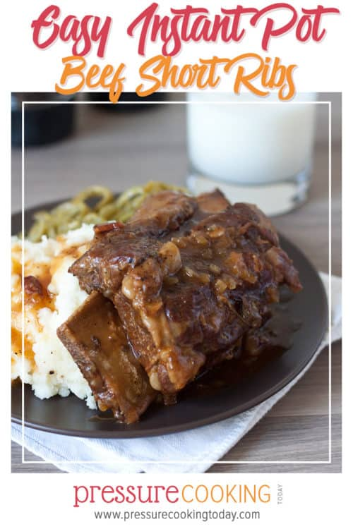 Bone-In Beef Short Ribs for the Instant Pot or electric pressure cooker