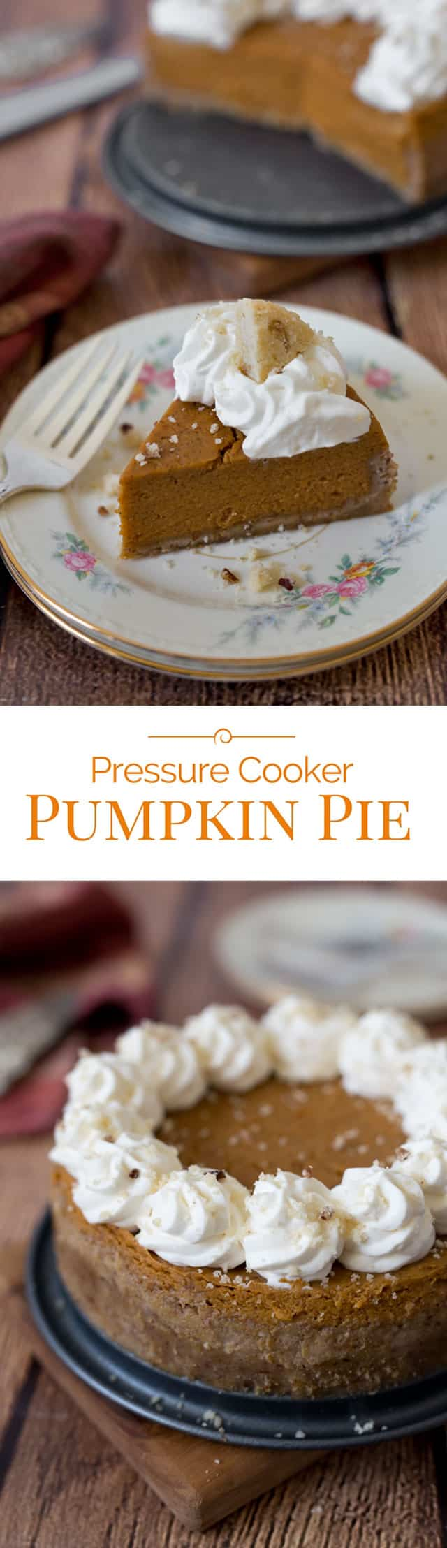 Pressure-Cooker-Pumpkin-Pie-Collage-2-Pressure-Cooking-Today