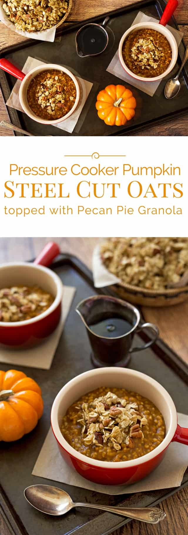 Pumpkin-Steel-Cut-Oats-Collage-Pressure-Cooking-Today
