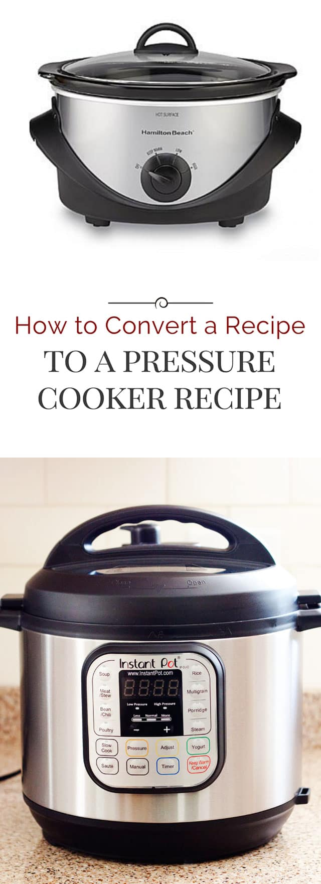 I'm Often Asked How To Convert A Recipe Into A Pressure Cooker Recipe