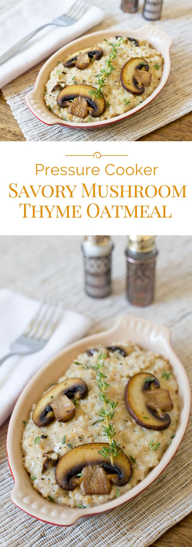 Savory-Mushroom-Thyme-Oatmeal-Collage-Pressure-Cooking-Today