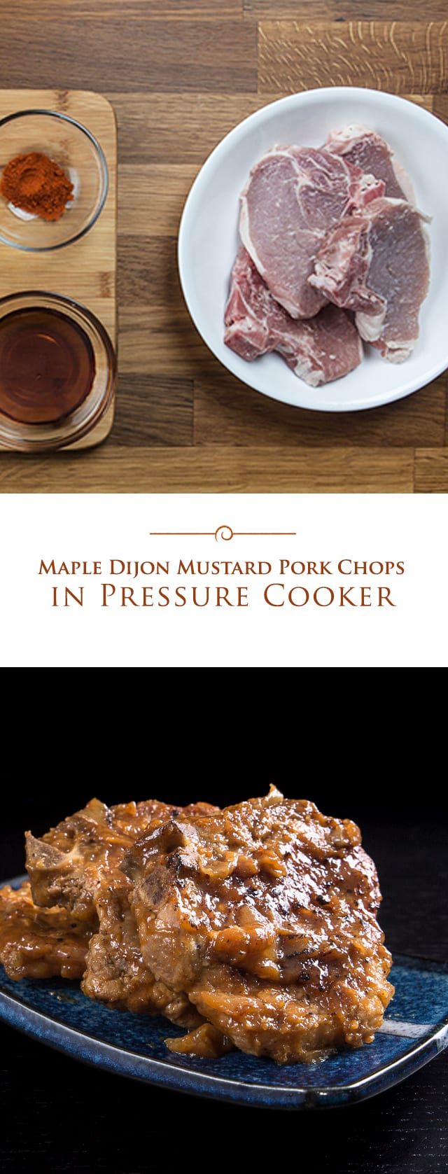 photo collage of Maple Dijon Mustard Pork Chops made in a pressure cooker
