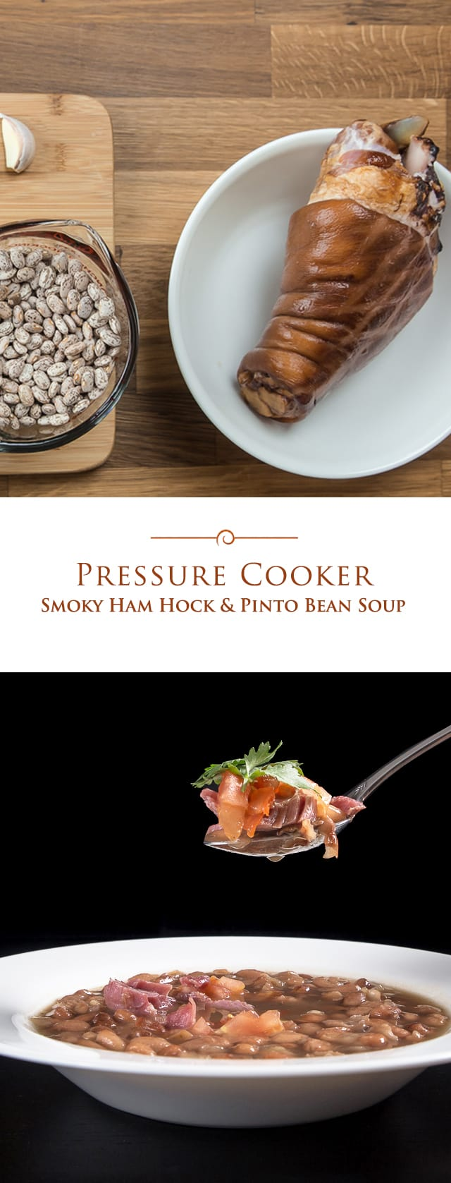 A Pressure Cooker Smoky Ham Hock and Pinto Bean Soup full of textures and flavor. You'll love how the tender ham give the soup a smoky flavor.
