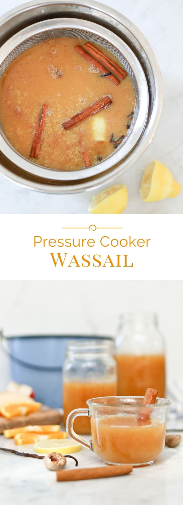 photo collage of holiday wassail, made in an electric pressure cooker (Instant Pot)