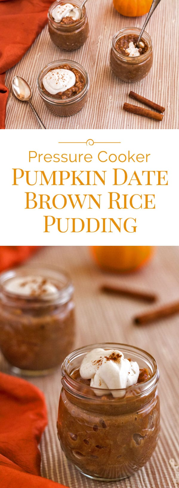 Naturally sweetened with dates and maple syrup, starring whole grain brown rice and pumpkin pie spices—this pressure cooker pumpkin date brown rice pudding is comfort food that you can feel good about.