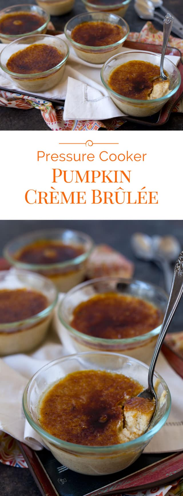 This Pressure Cooker Pumpkin Crème Brûlée is a rich, creamy custard with warm falls spices, topped with a thin layer of crispy, caramelized sugar.
