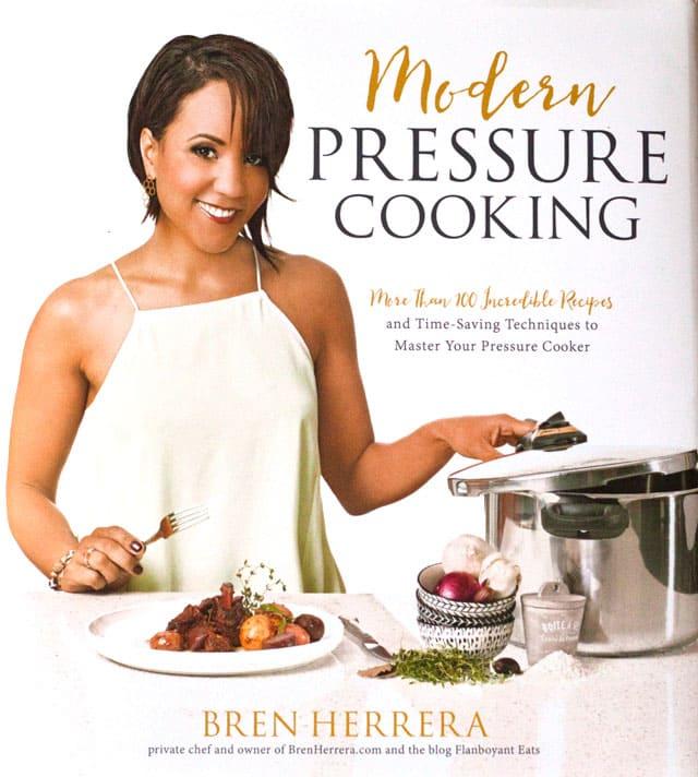 Modern Pressure Cooking by Bren Herrera