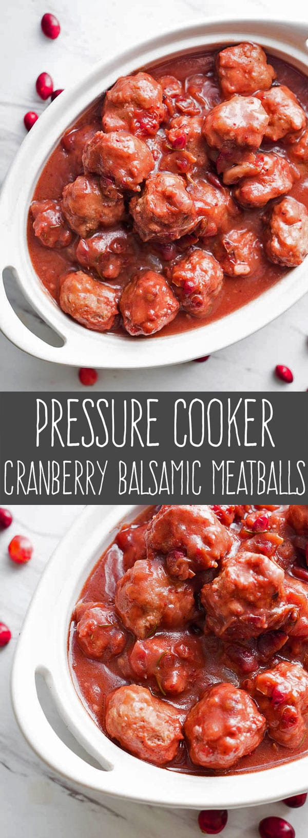 titled photo collage - pressure cooker cranberry balsamic meatballs
