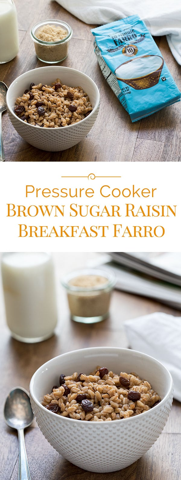 Quick and easy to make this Pressure Cooker Brown Sugar Raisin Breakfast Farro and it will keep you satisfied all morning long.