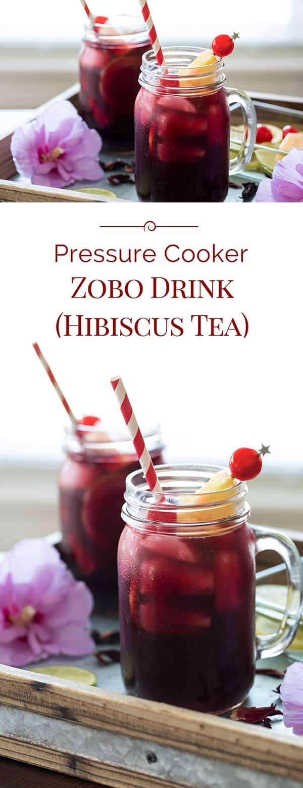 Pressure Cooker Zobo Drink (Hibiscus Tea) is made from dried hibiscus petals. It's a refreshing drink enjoyed throughout the world, especially in tropical climates where the hibiscus flower grows.