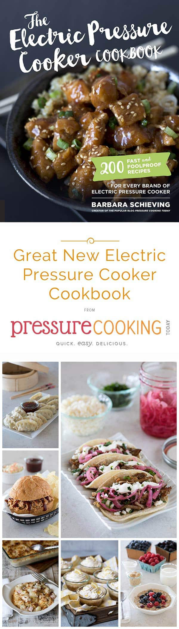 The Electric Pressure Cooker Cookbook - If you love the recipes on Pressure Cooking Today, you're going to love the cookbook. Thanks for pre-ordering it!