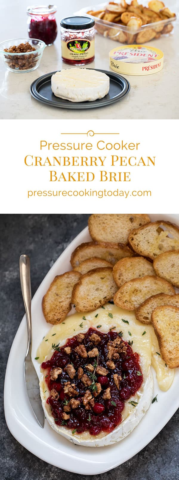 Pressure Cooker Cranberry Pecan Baked Brie photo collage