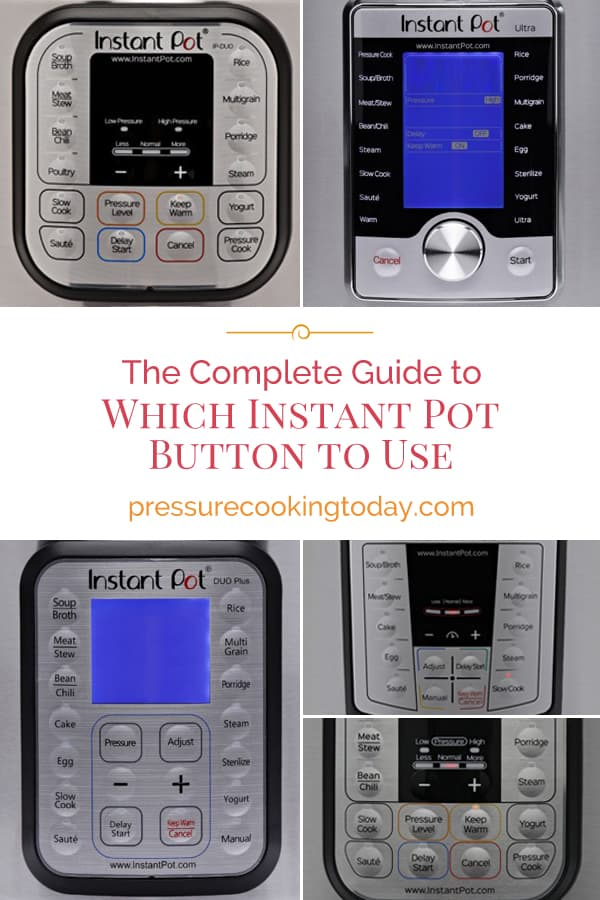 The complete guide to Instant Pot Buttons