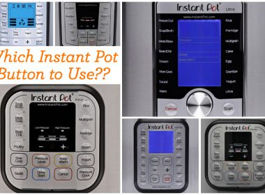 Several models of instant pot and buttons