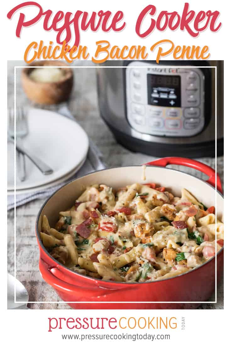 Instant Pot Chicken Bacon Penne in a Garlic Cream Sauce via @PressureCook2da