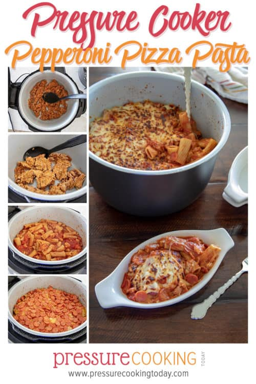 Instant Pot / Pressure Cooker Pepperoni Pizza Pasta