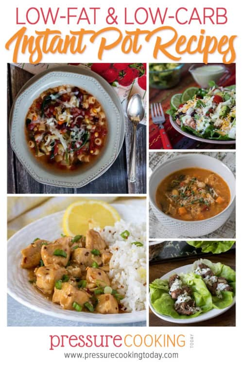 15+ Low-Fat, Low-Carb, and Veggie-Packed Healthy Instant Pot Recipes for all brands of electric pressure cookers