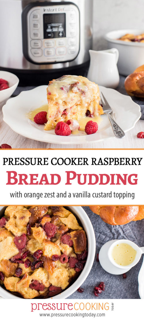 Pin It collage for Pressure Cooker Raspberry Orange Bread Pudding Recipe by Pressure Cooking Today