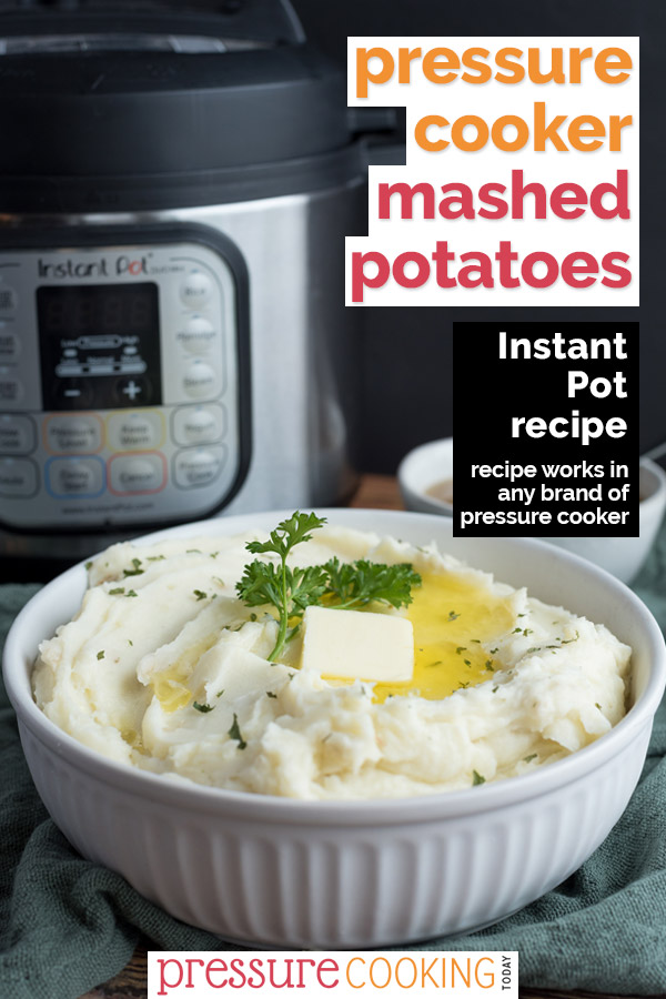 Pressure Cooker Mashed Potatoes Pinterest Image, featuring a white bowl of mashed potatoes with an instant pot in the background