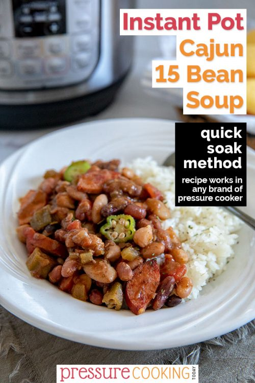 A bowl of Cajun 15 Bean Soup with sausage and okra served over white rice, with an Instant Pot visible in the background