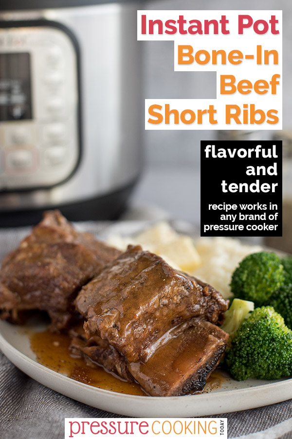 Pressure Cooker Short Ribs made quick and easy in your Instant Pot!