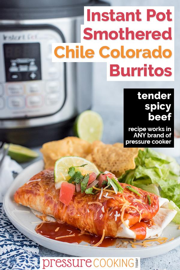 Pinterest collage describing instant Pot Colorado Chile smothered burritos