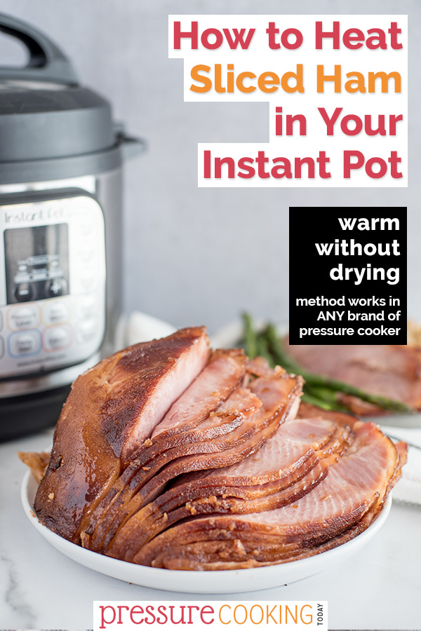 Heat your spiral-cut Easter ham in your Instant Pot to ensure your meal stays tender and juicy! So easy! Works with any cured or brined ham, including bone-in or boneless hams, glazed or as-is. We love to use this method on our Honey Baked Ham! #PressureCookingToday via @PressureCook2da