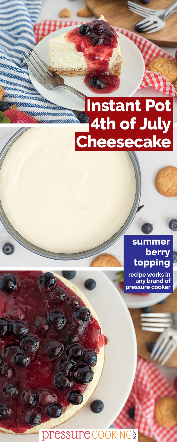 Red White and Blue Cheesecake is creamy, topped with summer berries, and SO EASY to make! It's the BEST Instant Pot cheesecake for the Fourth of July or any summer event! #pressurecooking #instantpot #cheesecake #4thofJuly #dessert via @PressureCook2da